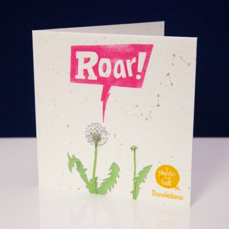 """seed paper greeting card 'if plants could talk' showing a Dandelion plant of saying, """" ROAR!"""""""