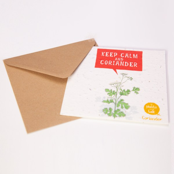 """greeting card 'if plants could taklk' showing a sprig of coiander saying, """" Keep Calm and Coriander"""" with envelope"""